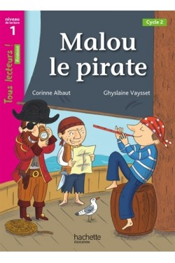 Malou le pirate, cycle 2 :...