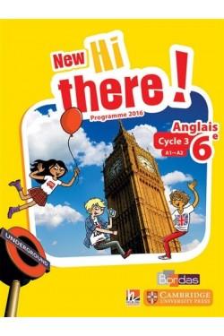 New Hi there ! anglais 6e, cycle 3, A1-A2 : programme 2016