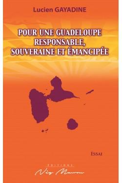 Pour une Guadeloupe...