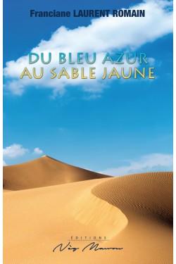 Du bleu azur au sable...