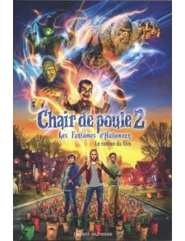 Chair de Poule 2 - Les Fantômes d'Halloween. Le roman du film