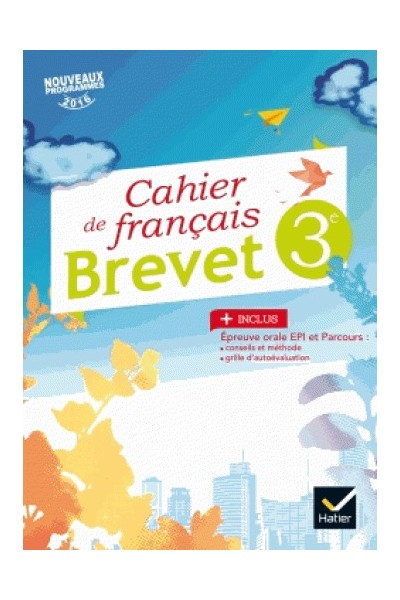 cahier de fran ais 3e sp cial brevet d 2017. Black Bedroom Furniture Sets. Home Design Ideas