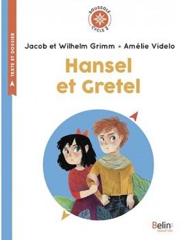 Hansel et Gretel - Cycle 2 - Poche