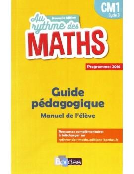 Au rythme des maths CM1 - Guide pédagogique du manuel de l'élève