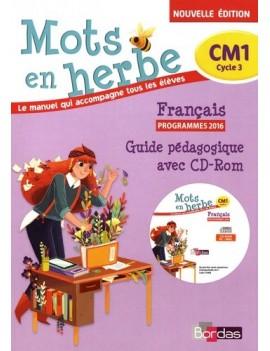 Français CM1 Mots en herbe - Guide pédagogique - Grand Format avec 1 Cédérom