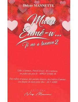 Mwen Enmé-w…  Ti mo a lanmou 2