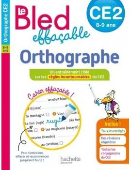 Le Bled effaçable Orthographe CE2 - 8-9 ans