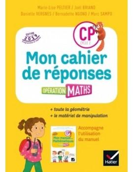 Mathématiques CP cycle 2 Opération maths - Mon cahier de réponses