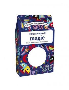 100 grammes de magie - A faire infuser dans votre quotidien