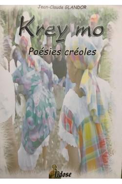 Krey mo  Poésie Créole