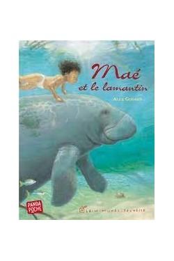 Maé et le lamantin - Album Alex Godard