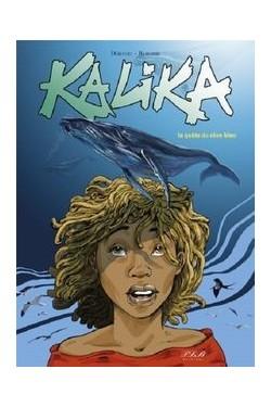 Kalika la quete du reve bleu