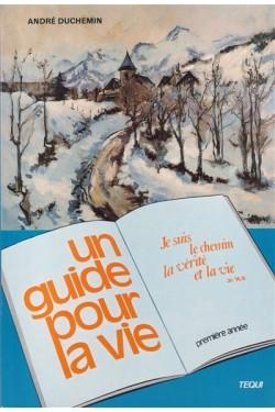 Guide pour la vie :...