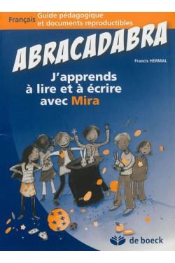 Abracadabra : j'apprends à...