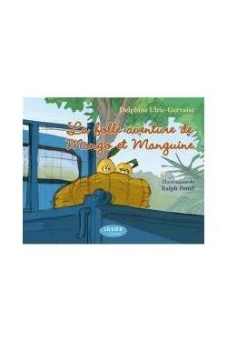 La folle aventure de Mango...