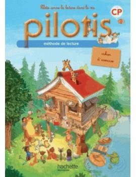 Méthode de lecture Pilotis CP - Cahier d'exercices