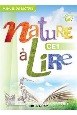 Nature à lire CE1 : manuel...