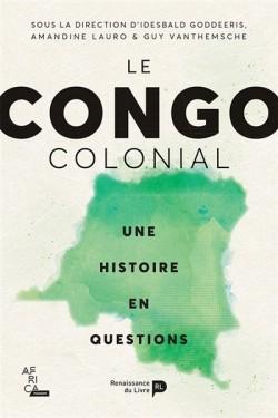 Le Congo colonial : une...