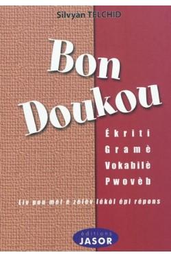 Bon doukou - Ekriti, gramè,...