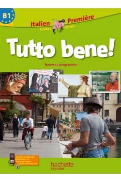 Tutto bene ! : italien...