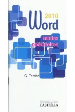 Word 2010 : modes opératoires