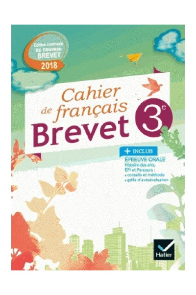 Français 3e Cahier brevet - Exercices et méthodes ...