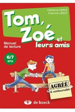Tom, Zoé et leurs amis :...