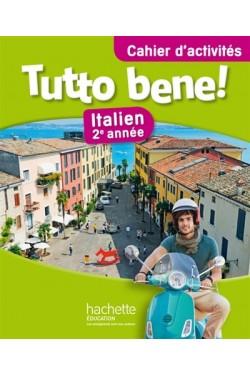 Tutto bene ! : italien 2e...