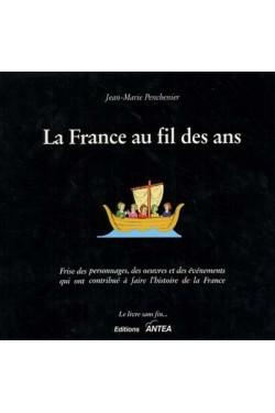 La France au fil des ans :...
