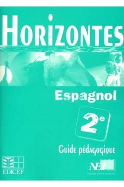 Horizontes espagnol 2e :...