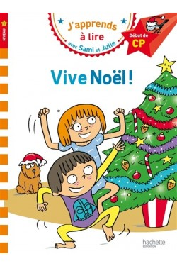 Vive Noël ! : niveau 1,...