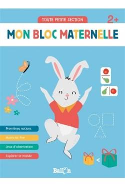 Mon bloc maternelle 2+ :...