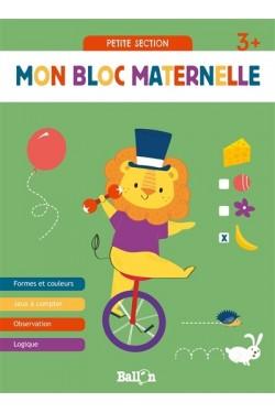 Mon bloc maternelle 3+ :...