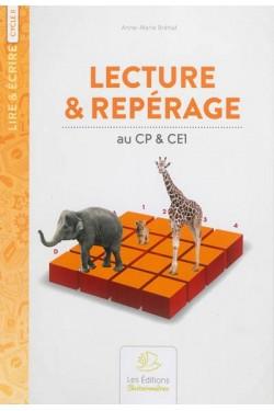 Lecture & repérage : au CP...