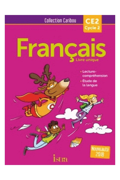Francais Ce2 Caribou Livre De L Eleve Broche Edition 2018