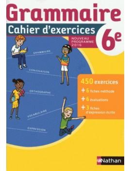 Grammaire 6e - Cahier d'exercices