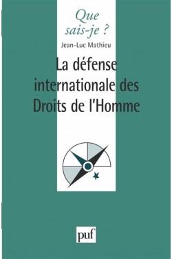 La Défense internationale...